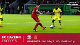 Highlights Matchday 2 | FC Bayern Esports - FC Nantes | eFootball.Pro CUP