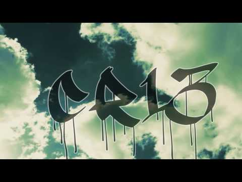 CR13 - NEVER ROT (Official Lyric Video 2017)