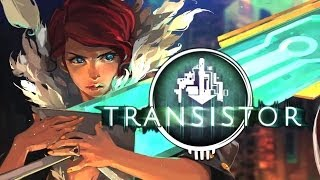Transistor PS4/PC Review (10/10)
