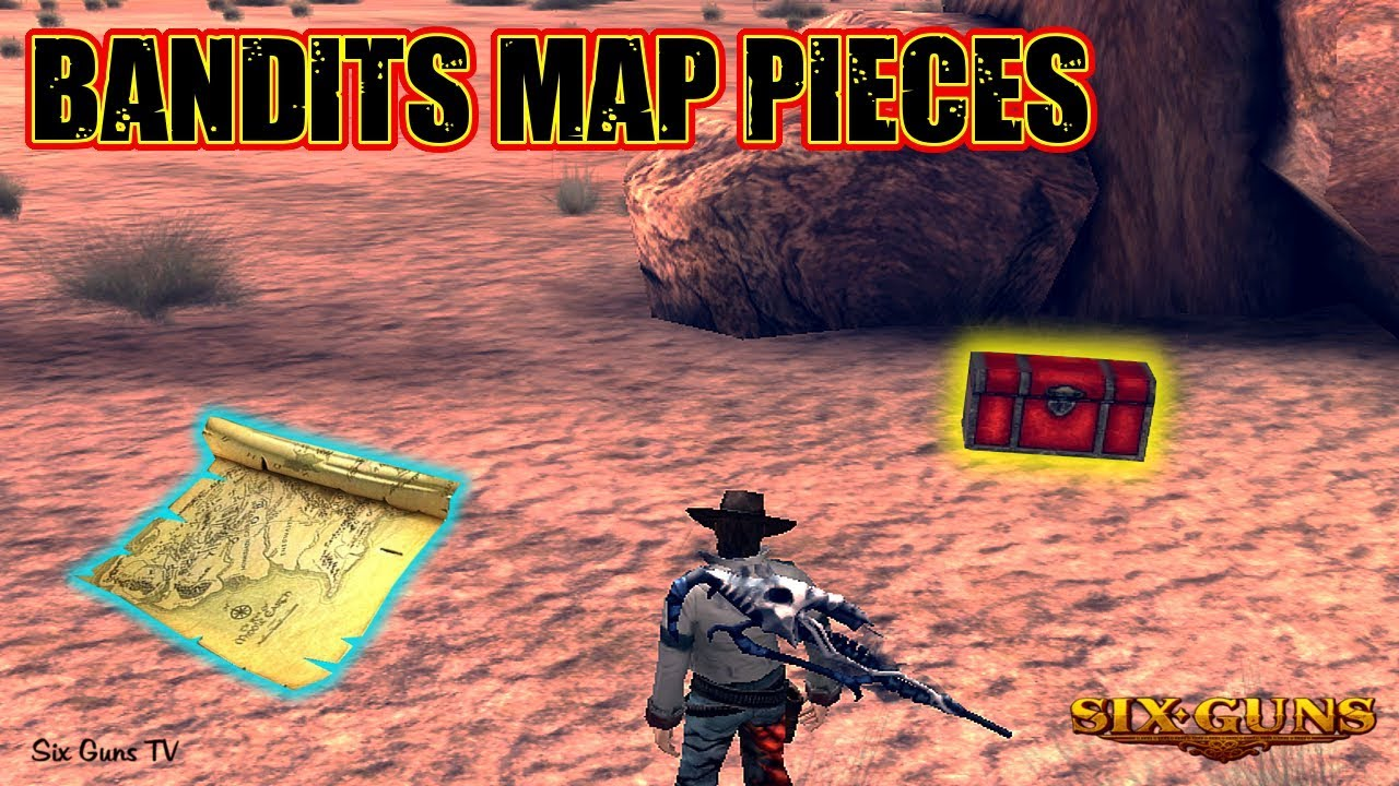 Six Guns  All Bandits Map Pieces