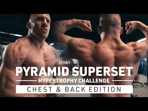 Pyramid Superset Hypertrophy Challenge Chest & Back Edition!