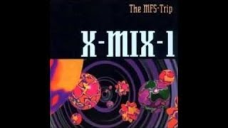 Paul van Dyk presents X MIX 01 The MFS Trip 1993