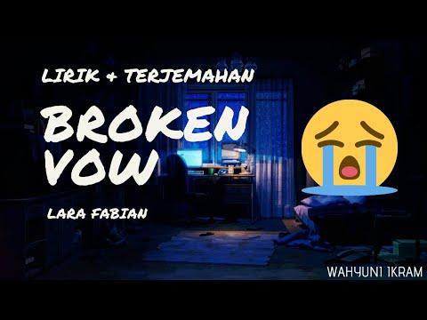 Terjemahan Lagu Lara Fabian – Broken Vow (Janji Yang Kau Khianati)