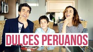 EL RETO DE LOS DULCES PERUANOS CON HUGO MARKER Y OLGA Y ANTUAN