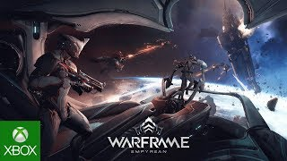 Warframe | Empyrean: The Journey Ahead| Available Now