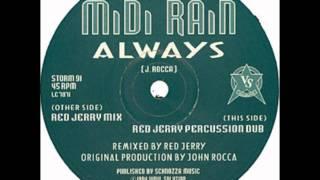 Midi Rain - Always (Red Jerry Mix)