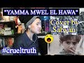 YAMMA MWEL EL HAWA - Cover by Sabyan REACTION