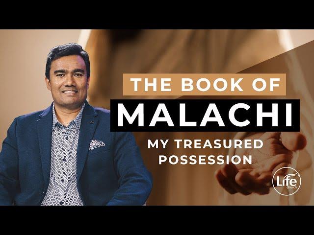 Malachi Part 7 - My Treasured Possession - Rev Paul Jeyachandran