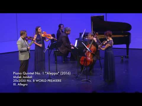 Malek Jandali Piano Quintet No. 1 (Aleppo)