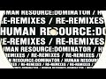 Thumbnail for Human Resource - Dominator (World Domination Re-Remix)