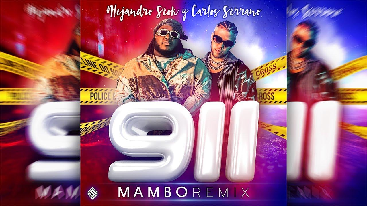 Sech & Jhay Cortez - 911 [Mambo Remix] Seok & Carlos Serrano