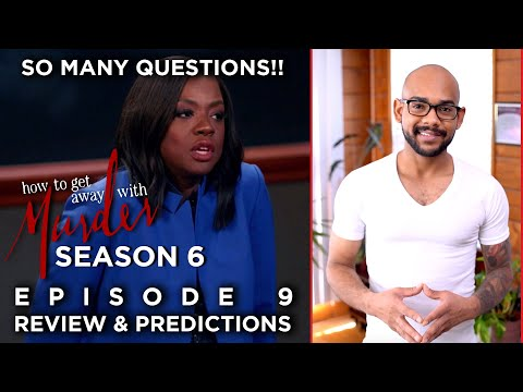 How To Get Away With Murder Season 6 Episode 9   Review & Predictions