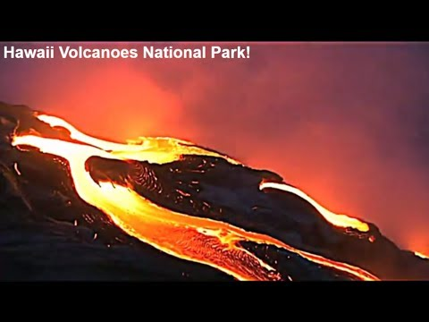 Hawaii volcanoes eruption-Lava lakes, Lava flows in Hawaii volcanoes national park