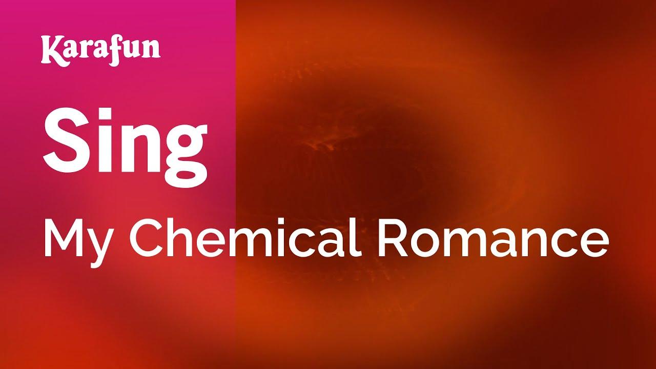 Karaoke Sing - My Chemical Romance *