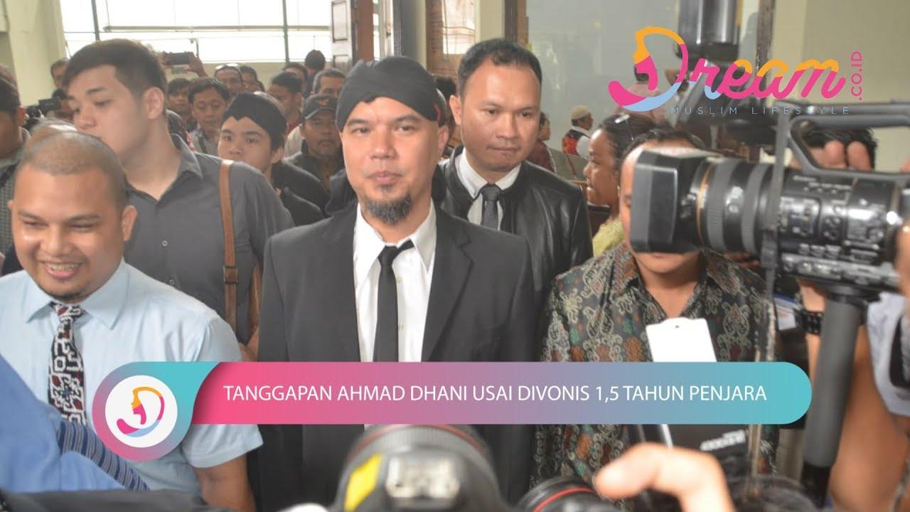 Tanggapan Ahmad Dhani Usai Divonis 1,5 Tahun Penjara
