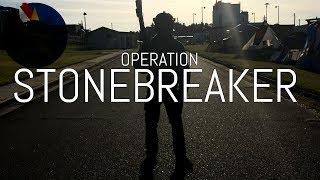 OPERATION STONEBREAKER