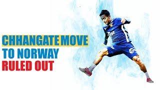 Lallianzuala Chhangate move to Viking FK Ruled out!   Indian Football News  