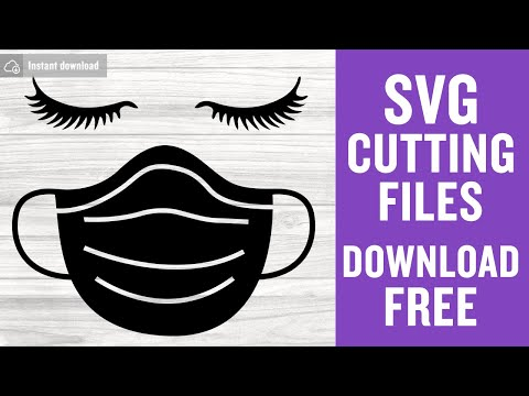 Face Mask Svg Free Quarantine Mask Svg Eyelashes With Facemask Svg Instant Download Shirt Design Png Surgical Mask Svg Dxf 0767 Freesvgplanet