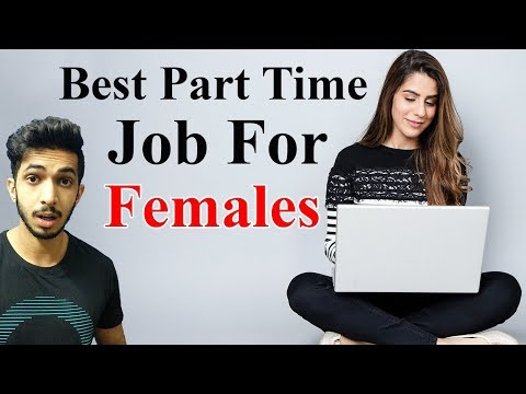 Best Online Part Time Jobs For Housewives, Girls From Home (2018)