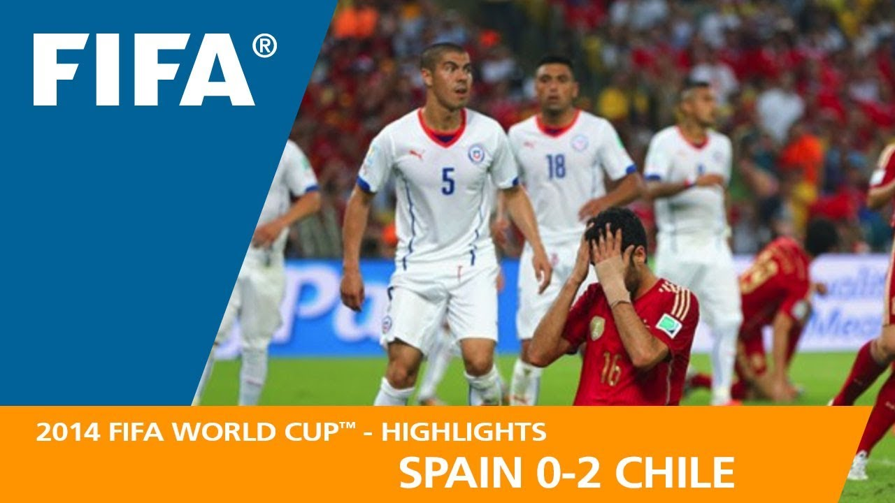 1c9200a4fcc SPAIN v CHILE (0:2) - 2014 FIFA World Cup™ - YouTube