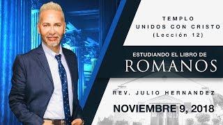 Libro de Romanos (Lección 12) -  Julio E. Hernandez