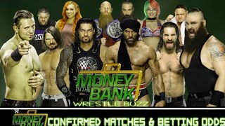 WWE Money inthe Bank Confirm Results! Final Betting Odds! Confirm Matches