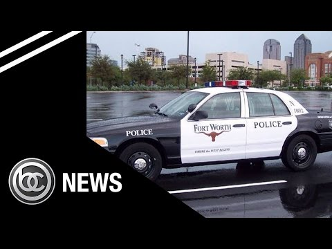 Breaking News : Video of Fort Worth Police Officer Sparks Outrage