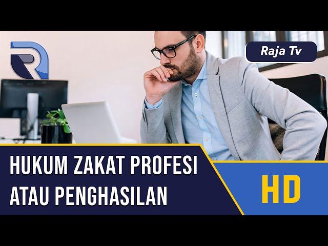 Hukum Zakat Profesi atau Penghasilan - Ustad Abdul Halim