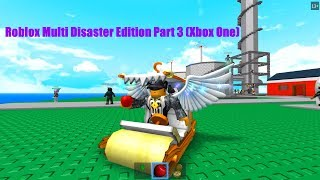Roblox Multi Disaster Edition Partie 3 (Xbox One)