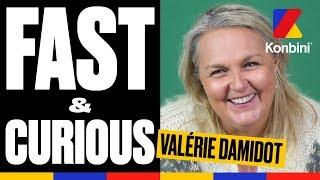Valérie Damidot - Fast & Curious