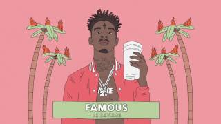 [3.62 MB] 21 Savage - Famous (Official Audio)