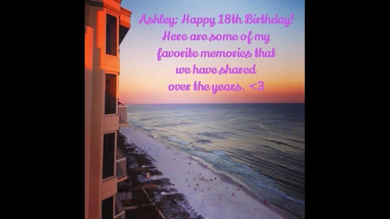 HAPPY 18TH BIRTHDAY, ASHLEY!