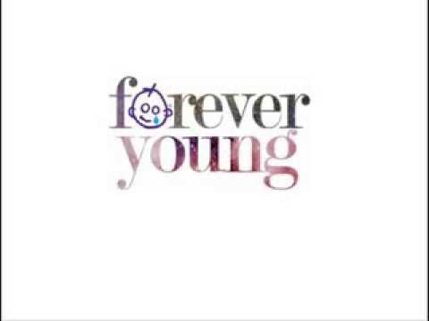 Forever Young (Originally by Carol Parks)