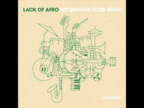 Lack Of Afro - Rhythm come forward