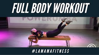 FULL BODY Ft. #LAMAMAFITNESS
