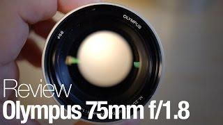 Olympus M.Zuiko 75mm f/1.8 Lens Review