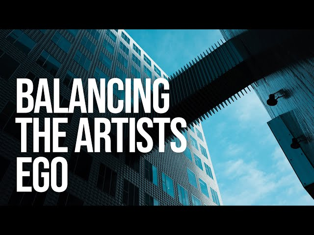 The Artist's Ego: Learning Balance