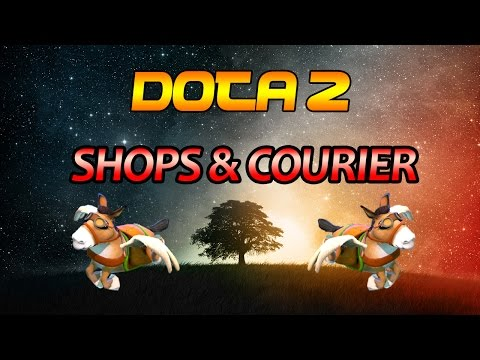 Dota 2 How To Use The Shop & Courier Efficiently Guide