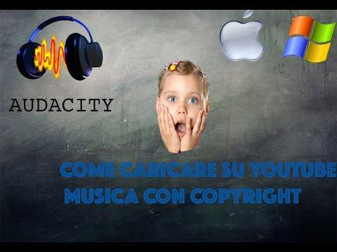 Come Caricare Su Youtube Musica Con Copyright | Audacity