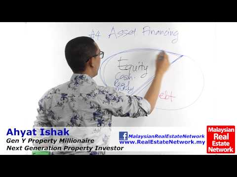 Property Investment Malaysia Tips - Asset Financing -Part 2- Equity/Debt- Episode 41