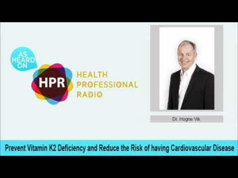 Prevent Vitamin K2 Deficiency and Reduce the Risk of having Cardiovascular Disease