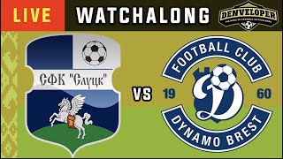 SLUTSK vs BREST - Live Football Watchalong Reaction - Vysshaya Liga 19/20