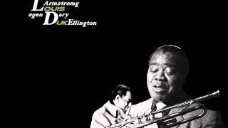 Louis Armstrong & Duke Ellington - Do Nothing Till You Hear From Me