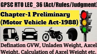 Act & Rule Lec 36:MVA Lec_ 02 I Preliminary of  of Motor Vehicle Act-1988 & Definitions