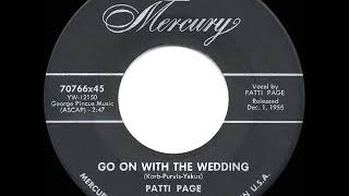 1956 HITS ARCHIVE: Go On With The Wedding - Patti Page YouTube Videos