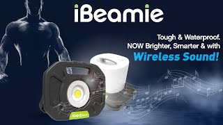 Worklight Tough & Waterproof. Now Brighter, Smarter & With WIRELESS SOUND! iQuip iBeamie New Release