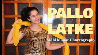 Pallo Latke | Shaadi Mein Zaroor Aana | Wedding Dance | Nidhi Kumar Choreography