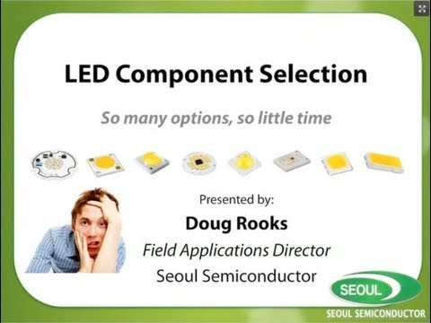 Seoul Semiconductor - LEDs Magazine LED Component Selection Webinar