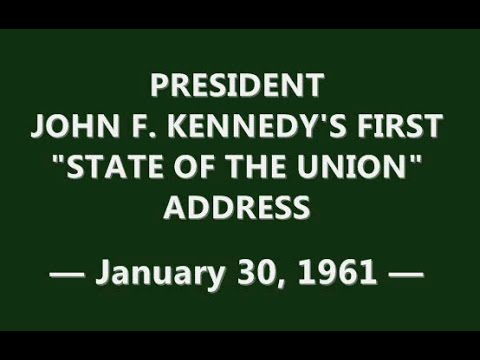 """JFK'S FIRST """"STATE OF THE UNION"""" ADDRESS (JANUARY 30, 1961)"""