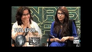 Living On The Edge (Season 4) Episode 8 - ARY Musik